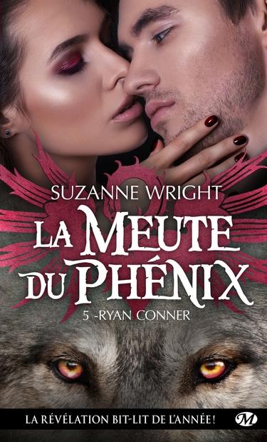 La Meute du Phénix - Tome 5 : Ryan Conner de Suzanne Wright Ryan10