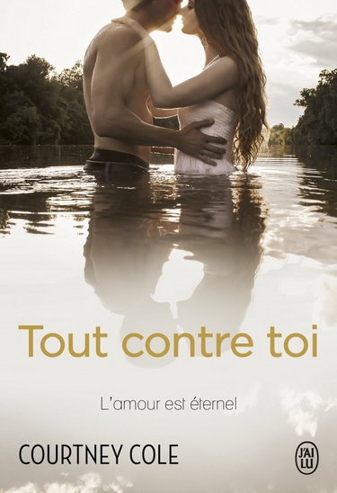 Beautifully Broken - Tome 2 : Tout contre toi de Courtney Cole Tout_c10