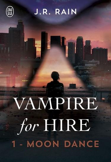 Vampire for Hire - Tome 1 : Moon Dance de J.R. Rain Vampir10