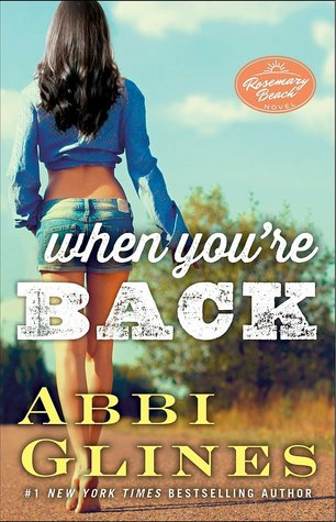 Rosemary Beach - Tome 11 : Come Back (Mase & Reese #2) d'Abbi Glines When_y10