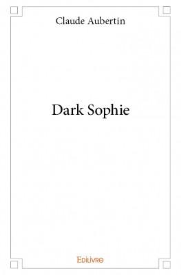 [Aubertin, Claude] Dark Sophie Dark_c10