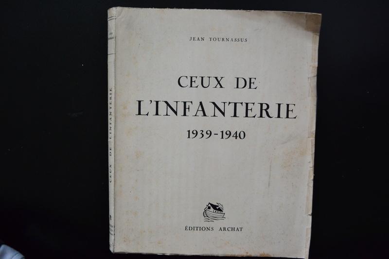 Livre 1939/1940 CEUX DE L'INFANTERIE Récits de combat Edition originale Archat 1943.ESC2 PRIX BAISSE. VENTE CLOTUREE. Dsc_0735