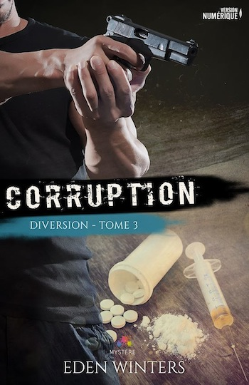 Diversion - Tome 3 : Corruption de Eden Winters 14192010