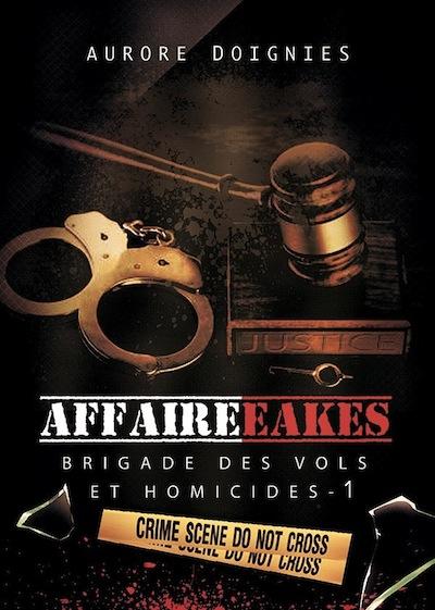 Brigades des vols et des homicides - Tome 1 : L'affaire Eakes de Aurore Doignies 14642310