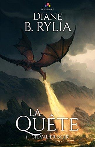 Le chevalier noir - Tome 1 : La quête de Diane B. Rylia 41jei410
