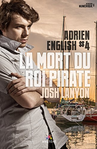 Adrien English - Tome 4  : La mort du roi pirate de Josh Lanyon 51uw-o10