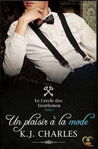 Le cercle des gentlemen - Tome 1 : Un plaisir à la mode de  K.J. Charles Captur10
