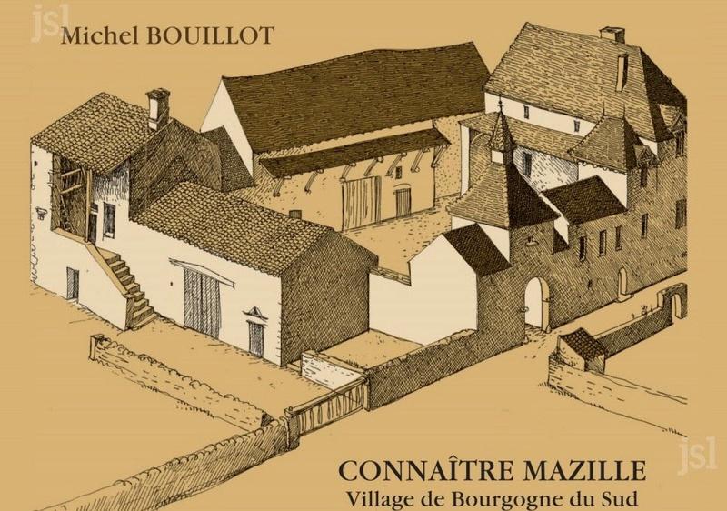 """MAZILLE Un livre pour """"Connaître Mazille""""  L'association des Amis de Michel Bouillot, publie un ouvrage cette rentrée : « Connaître Mazille, village de Bourgogne du Sud », textes et dessins de Michel Bouillot. Le-liv10"""