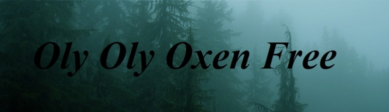 Oly Oly Oxen Free