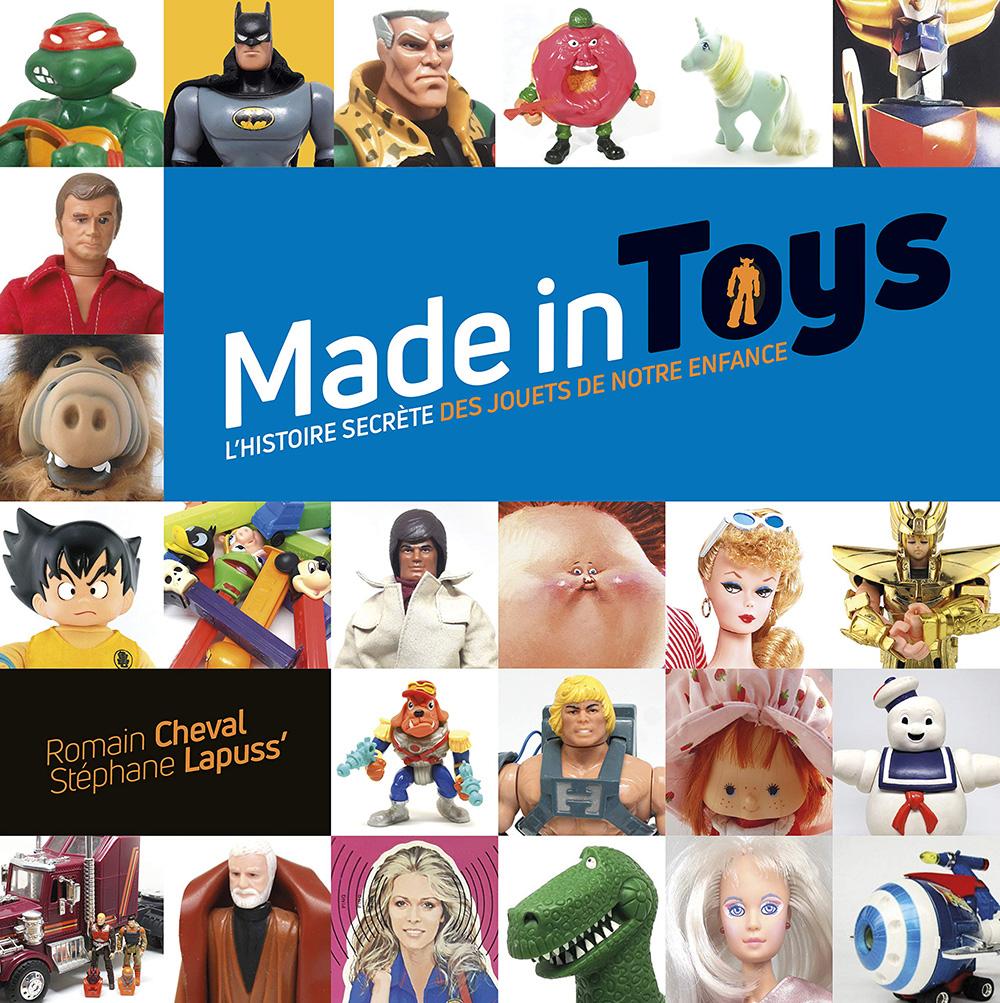 Livre Made in Toys, l'histoire secrète des jouets de notre enfance Madein10