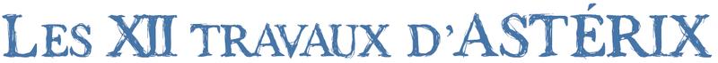 Les XII Travaux d'Asterix Titre210