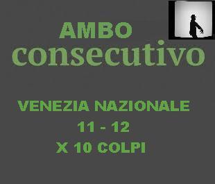 AMBO CONSECUTIVO....X 10 COLPI Consec11