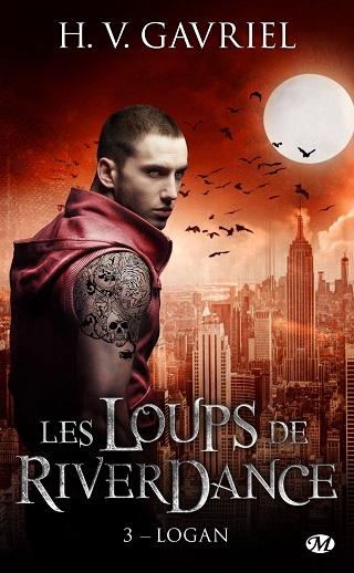 LES LOUPS DE RIVERDANCE (Tome 03) LOGAN de H.V.Gavriel Les-lo10