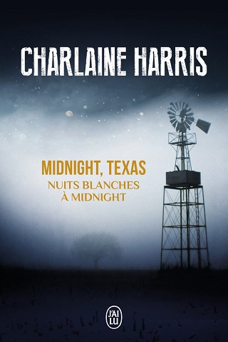 MIDNIGHT, TEXAS (TOME 03) NUITS BLANCHES A MIDNIGHT  de Charlaine Harris Midnig10