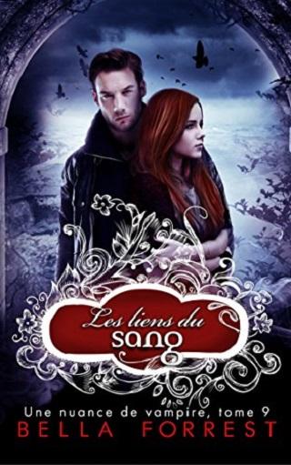 UNE NUANCE DE VAMPIRE (Tome 09) LES LIENS DU SANG de Bella Forrest  Une-nu13