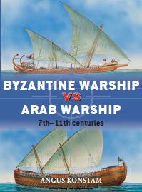 064 - Byzantine Warship vs Arab Warship - 7th-11th Centuries 064_by10