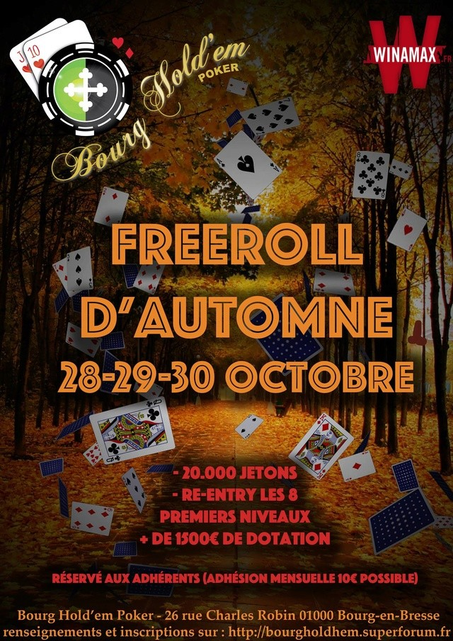 "Freeroll ""re entry"" d'Automne Bourg Hold em 28/29/30 octobre 14455813"