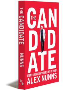 'The Candidate: Jeremy Corbyn's Improbable Path To Power' by Alex Nunns Candid10