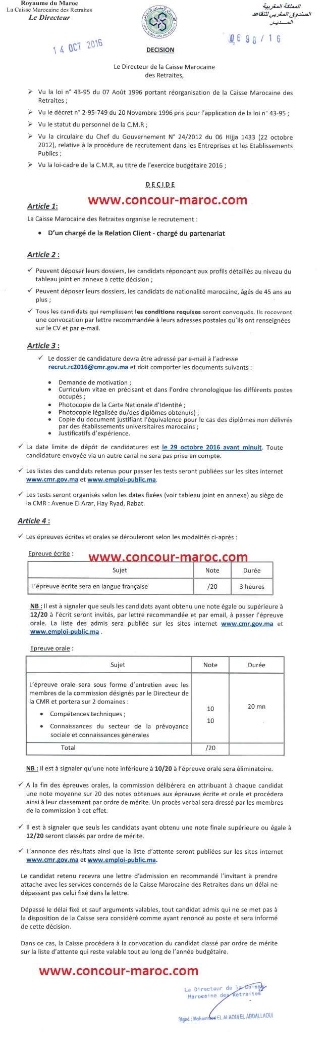 الصندوق المغربي للتقاعد : مباراة لتوظيف مكلف بالشراكة (1 منصب) آخر أجل لإيداع الترشيحات 29 اكتوبر 2016 Concou32
