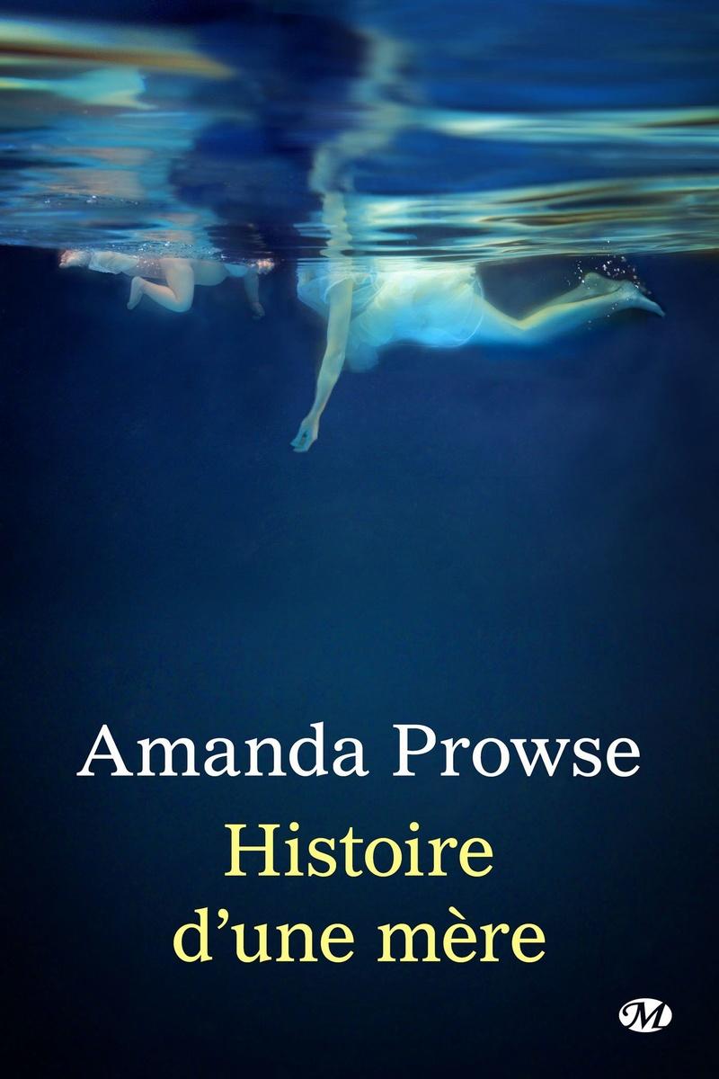 PROWSE Amanda - Histoire d'une mère L_hist10