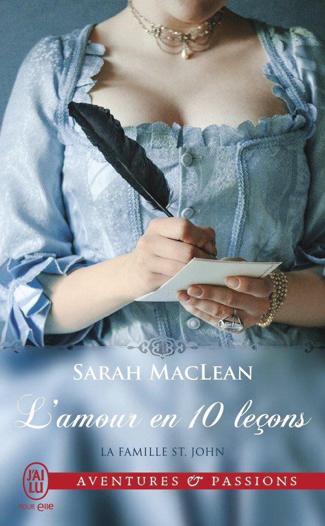 MACLEAN Sarah - LA FAMILLE SAINT JOHN - Tome 2 : L'amour en 10 leçons Macl10