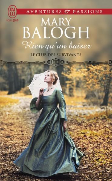 BALOGH Mary - LE CLUB DES SURVIVANTS - Tome 6 : Rien qu'un baiser Rien-q10
