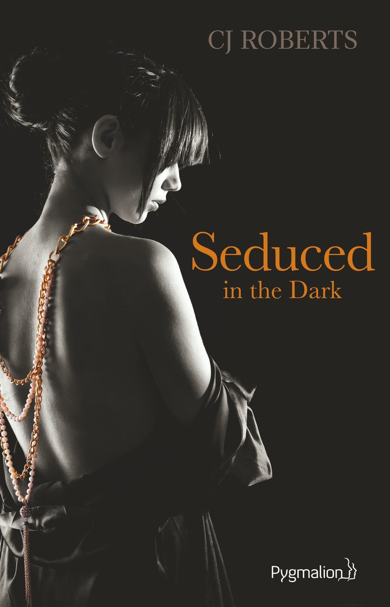 ROBERTS CJ - THE DARK DUET - Tome 2 : Seduced in The Dark Sedu10