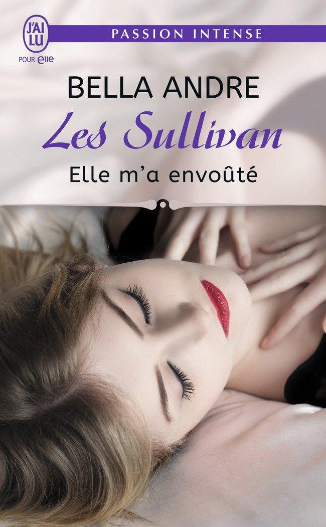 ANDRE Bella - LES SULLIVAN - Tome 6 : Elle m'a envoûté  Sulliv10