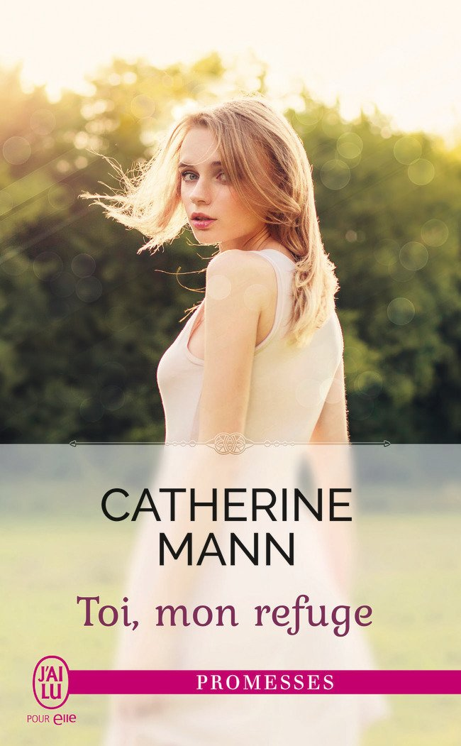 MANN Catherine - SECOND CHANCE RANCH - Tome 1 : Toi, mon refuge Toi_mo10