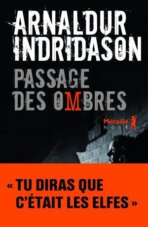 [Indridason , Arnaldur] Trilogie des ombres - Tome 3 : Passage des ombres Editio10