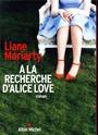 [Moriarty, Liane] A la recherche d'Alice Love 78764510