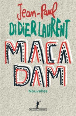 [Didierlaurent, Jean-Paul] Macadam Bm_cvt10