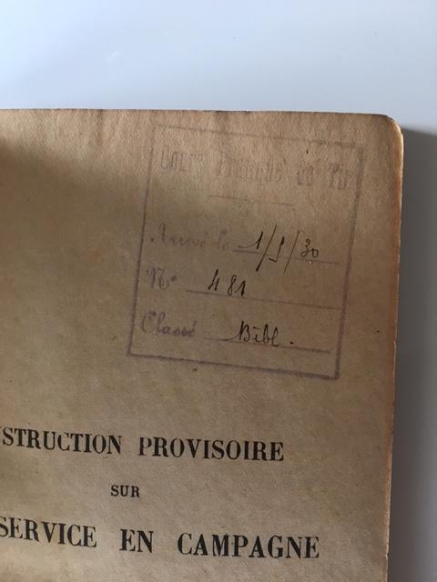 Instruction Provisoire sur le service en Campagne - Edition 1930 Img_4010