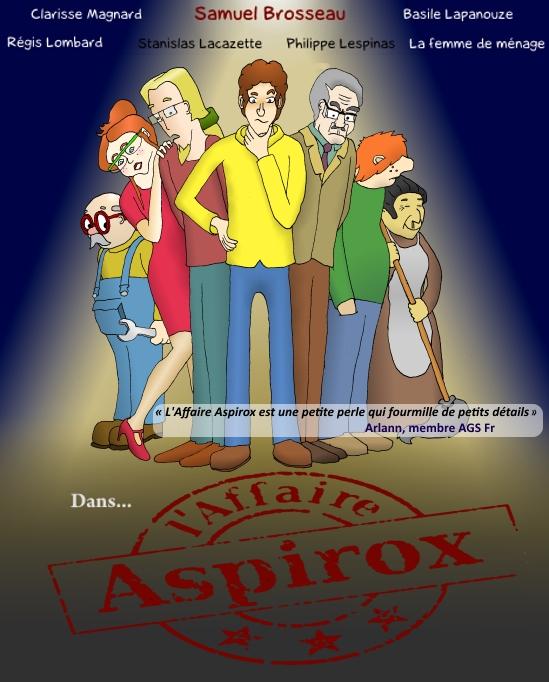 L'Affaire Aspirox (voix françaises disponibles !) Affich10