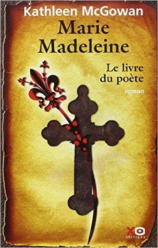 [McGowan, Kathleen] Marie Madeleine tome 3 : le livre du poète 51o0pf10