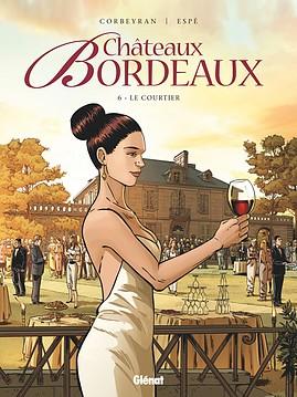 La saga familiale de Châteaux Bordeaux revient dans son 7eme tome 97823410