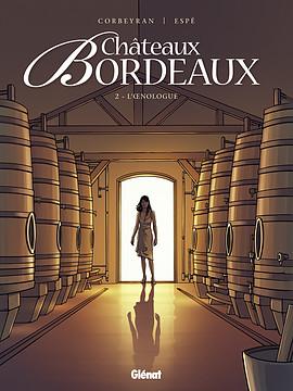 La saga familiale de Châteaux Bordeaux revient dans son 7eme tome 97827212