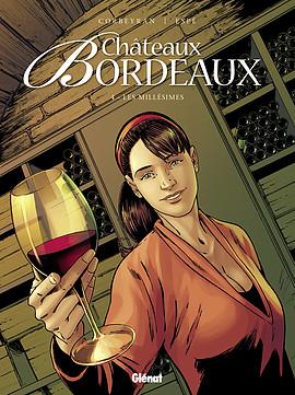 La saga familiale de Châteaux Bordeaux revient dans son 7eme tome 97827214