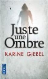 Juste une ombre de Karine Giebel Cvt_ju10