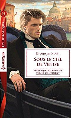 Quatre Anglais sur le continent - Tome 3: Sous le ciel de Venise de Bronwyn Scott 51vdrk10