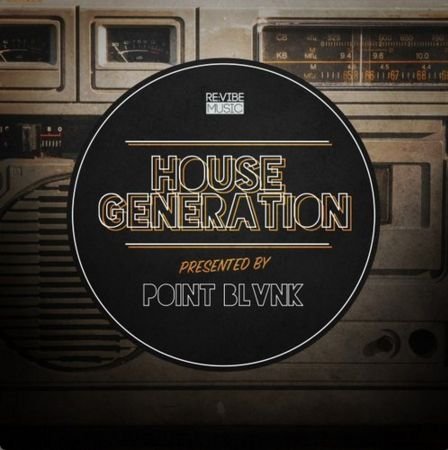 HOUSE GENERATION PRESENTED BY POINT BLVNK Compil18