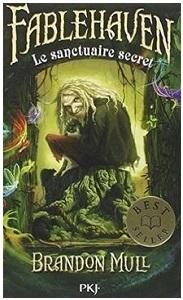 Fablehaven tome 1 : Le sanctuaire secret de Brandon Mull Le_san10