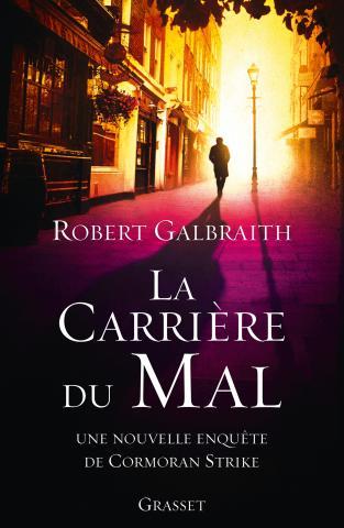 [Galbraith, Robert] La carrière du mal 97822410