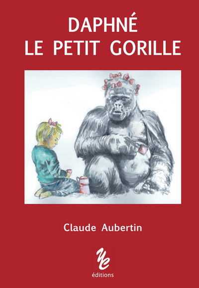 [Partage Lecture] Daphné le petit gorille de Claude Aubertin Wdliwu10