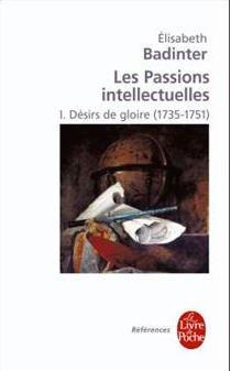 Les passions intellectuelles. De Elisabeth Badinter 97822512