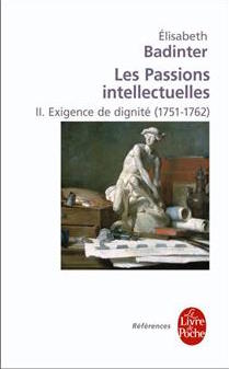 Les passions intellectuelles. De Elisabeth Badinter 97822513