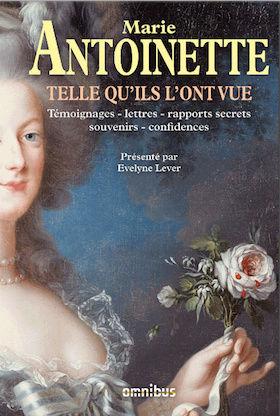 Marie-Antoinette racontée par ceux qui l'ont connue - Editions Grasset Captu111