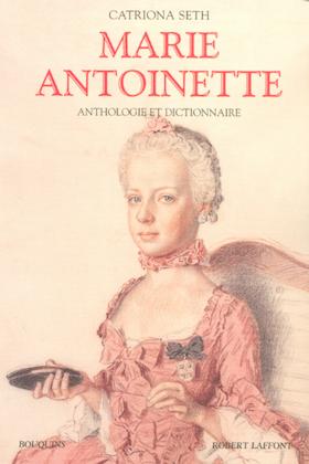 Marie-Antoinette racontée par ceux qui l'ont connue - Editions Grasset Captur29