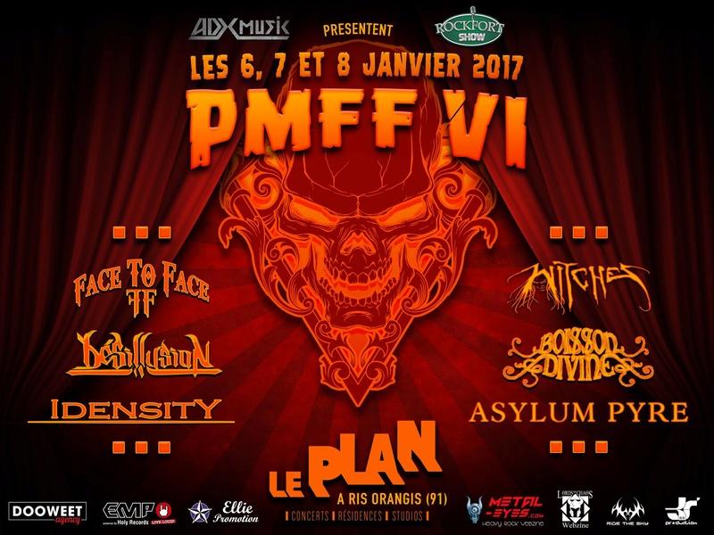 PMFF VI (JANV 2017) PARIS METAL FRANCE FESTIVAL VI 14589710