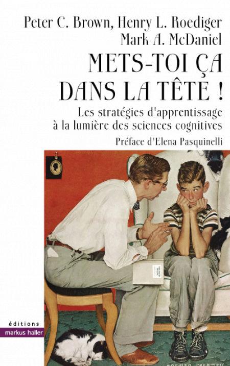 """""""Mets-toi ça dans la tête !"""" ou """"Make it stick !"""", traduit en français 14601910"""
